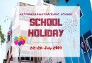 SCHOOL HOLIDAY 22-26 JULY 2019