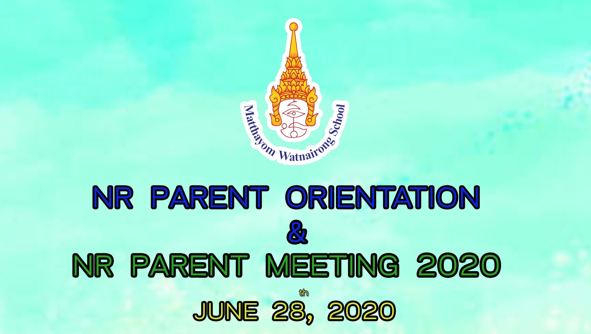 NR PARENT ORIENTATION & NR PARENT MEETING 2020 ON JUNE 28, 2020